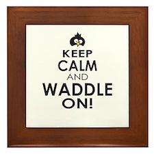 Penguin Keep Calm and Waddle On Framed Tile