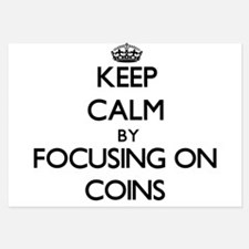 Keep Calm by focusing on Coins Invitations
