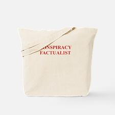 conspiracy, Tote Bag