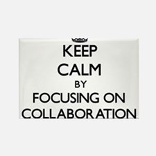 Keep Calm by focusing on Collaboration Magnets