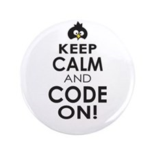 """Penguin Keep Calm and Code On 3.5"""" Button"""