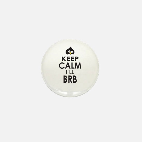Penguin Keep Calm and BRB Mini Button