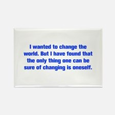 I wanted to change the world But I have found that