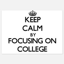 Keep Calm by focusing on College Invitations
