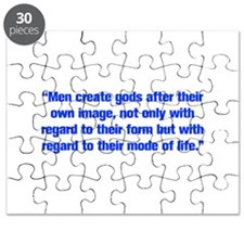 Men create gods after their own image not only wit
