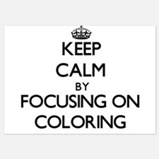 Keep Calm by focusing on Coloring Invitations