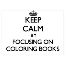 Keep Calm by focusing on Coloring Book Invitations