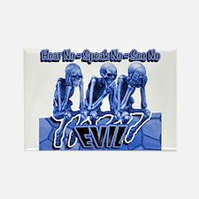 See-Speak-Hear-No EVIL Blue 2 Rectangle Magnet