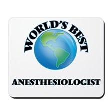 World's Best Anesthesiologist Mousepad