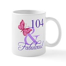 Fabulous 104th Birthday Mugs