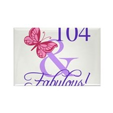 Fabulous 104th Birthday Magnets