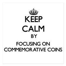 Keep Calm by focusing on Commemorative Invitations