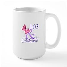 Fabulous 103th Birthday Mugs