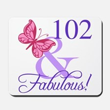 Fabulous 102th Birthday Mousepad