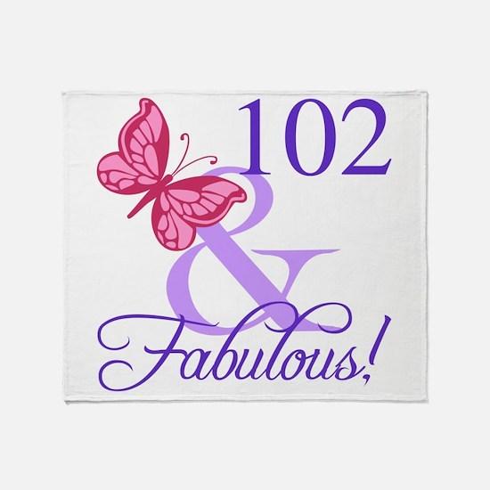 Fabulous 102th Birthday Throw Blanket