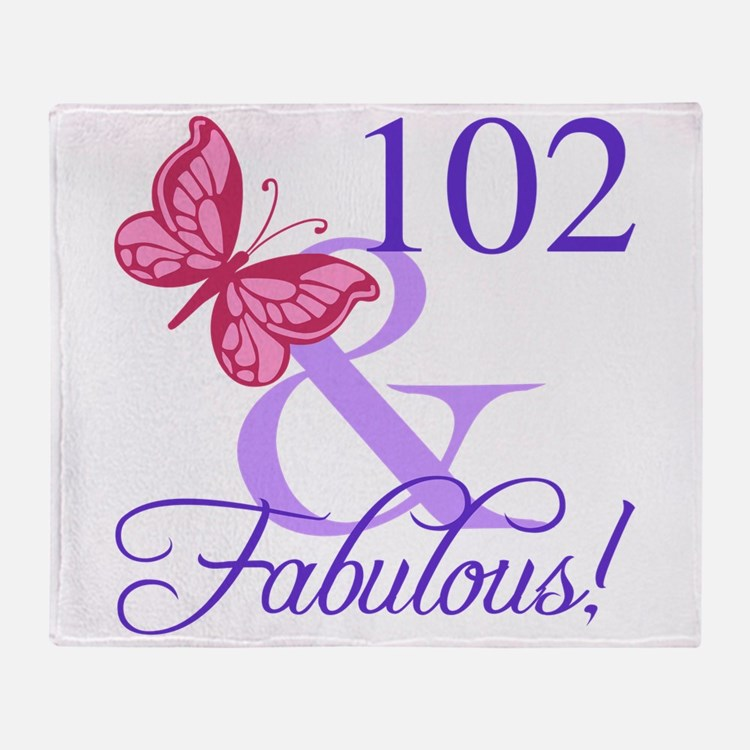 Fabulous 102th Birthday Throw Blanket