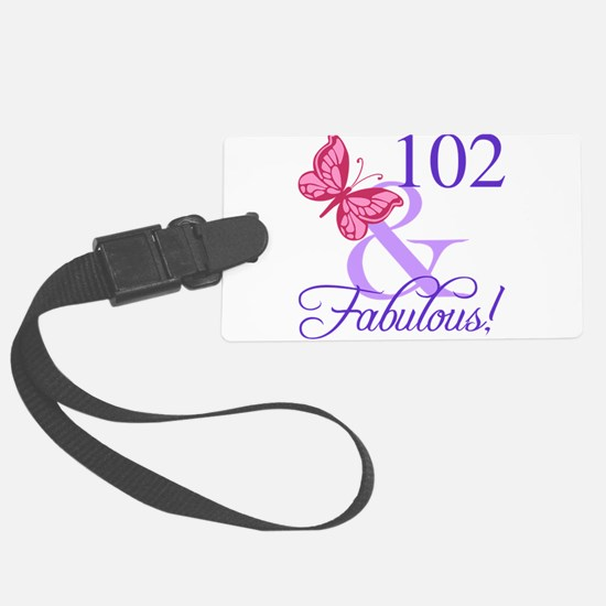 Fabulous 102th Birthday Luggage Tag