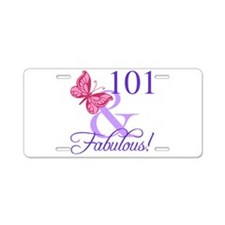 Fabulous 101st Birthday Aluminum License Plate