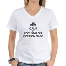 Keep Calm by focusing on Common Sense T-Shirt