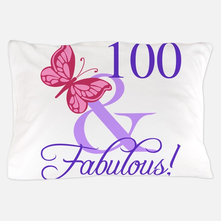 Fabulous 100th Birthday Pillow Case