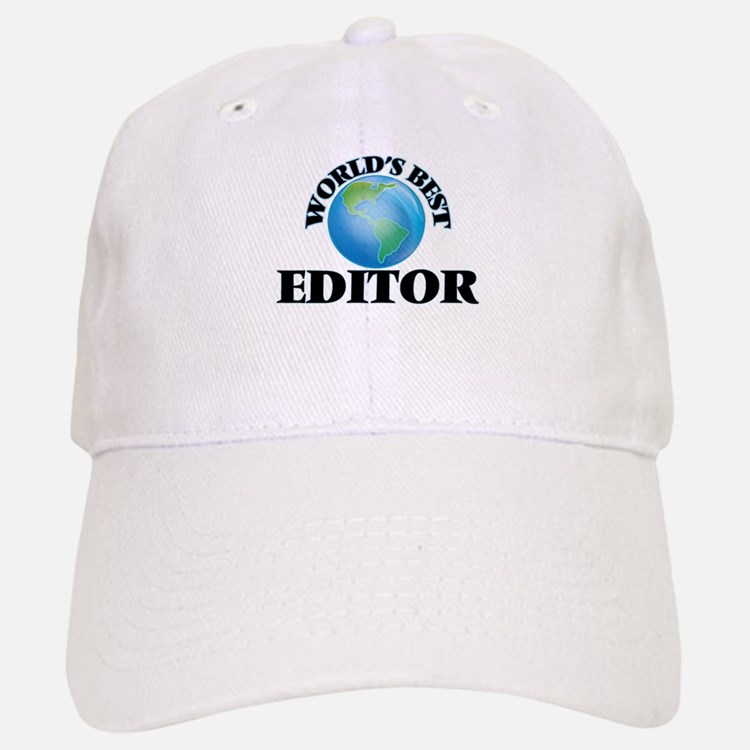 World's Best Editor Baseball Baseball Cap
