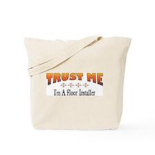 Trust Floor Installer Tote Bag