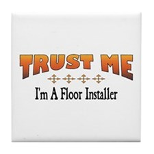 Trust Floor Installer Tile Coaster