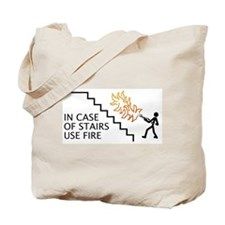 In Case Of Stairs Use Fire Tote Bag