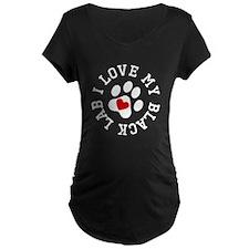 I Love My Black Lab Maternity T-Shirt