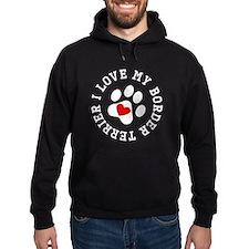 I Love My Border Terrier Hoodie