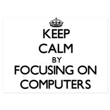Keep Calm by focusing on Computers Invitations