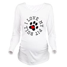 I Love My Pit Bull Long Sleeve Maternity T-Shirt