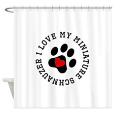 I Love My Miniature Schnauzer Shower Curtain