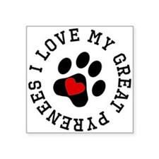 I Love My Great Pyrenees Sticker