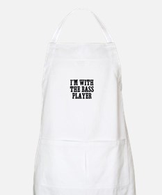 I'm with the bass player BBQ Apron