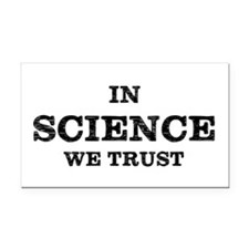 In Science We Trust Rectangle Car Magnet