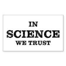 In Science We Trust Decal