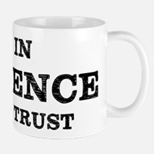 In Science We Trust Mugs