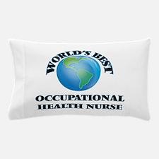 World's Best Occupational Health Nurse Pillow Case