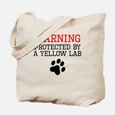Protected By A Yellow Lab Tote Bag