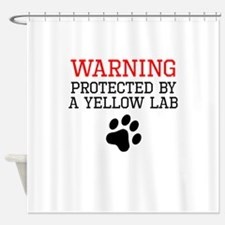 Protected By A Yellow Lab Shower Curtain