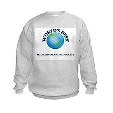 World's Best Otorhinolaryngologist Sweatshirt