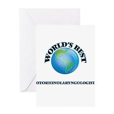 World's Best Otorhinolaryngologist Greeting Cards
