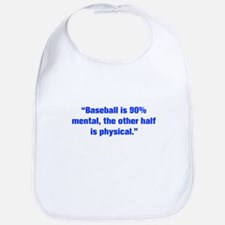 Baseball is 90 mental the other half is physical B