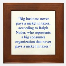 Big business never pays a nickel in taxes accordin