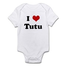 I Love Tutu Infant Bodysuit