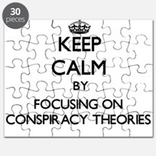 Keep Calm by focusing on Conspiracy Theorie Puzzle