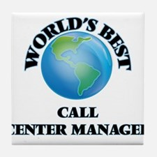 World's Best Call Center Manager Tile Coaster