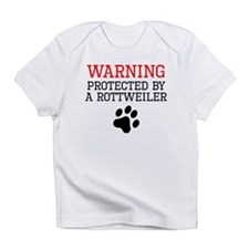 Protected By A Rottweiler Infant T-Shirt