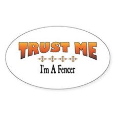 Trust Fencer Oval Decal